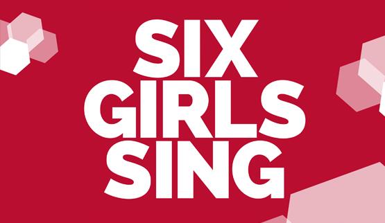 Six Girls Sing