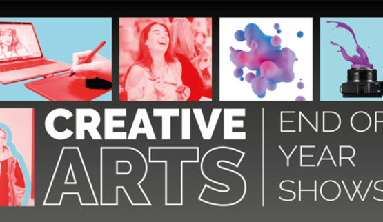 Creative Arts - End of Year Shows