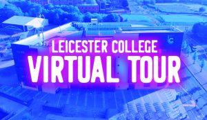 Leicester College Virtual Tour